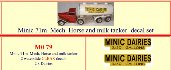 "M079 Tri-ang ( Triang ) Minic 71M "" MINIC DAIRIES  "" Mechanical Horse and Milk Tanker decal set"